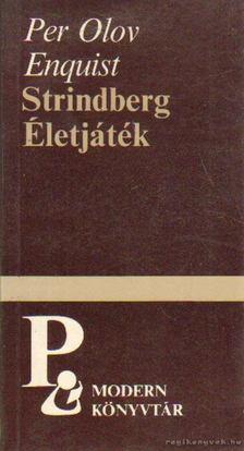 Per Olov ENQUIST - Strindberg / Életjáték [antikvár]