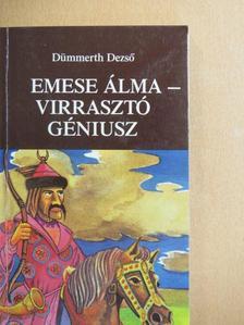 Dümmerth Dezső - Emese álma/Virrasztó Géniusz [antikvár]