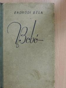 Endrődi Béla - Bobó [antikvár]