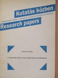 Forray R. Katalin - A nemzetiségi oktatás szerepe a falusi iskolák visszaállításában [antikvár]