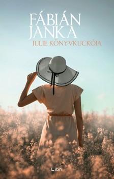 Fábián Janka - Julie Könyvkuckója [eKönyv: epub, mobi]