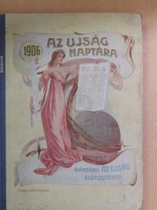 Abonyi Árpád - Az Ujság naptára 1906. [antikvár]