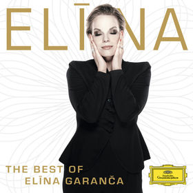 BIZET, DELIBES, SAINT-SAENS, OFFENBACH - ELINA - THE BEST OF ELINA GARANCA CD