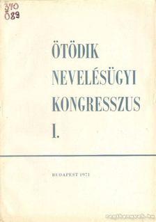 Kiss Árpád - Ötödik nevelésügyi kongresszus I. [antikvár]