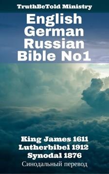 Joern Andre Halseth, King James, Martin Luther, TruthBeTold Ministry - English German Russian Bible No1 [eKönyv: epub, mobi]