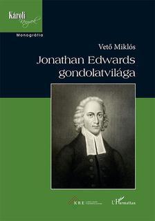 Vető Miklós - Jonathan Edwards gondolatvilága