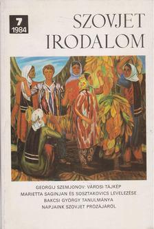 Király István - Szovjet irodalom 1984/7 [antikvár]