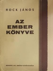 Hock János - Az ember könyve [antikvár]