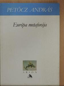 Petőcz András - Európa metaforája [antikvár]