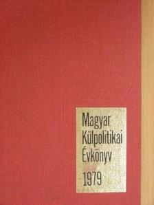 Aczél György - Magyar Külpolitikai Évkönyv 1979. [antikvár]