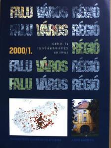 Csatári Bálint - Falu-Város-Régió 2000/1. [antikvár]