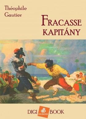 Théophile Gautier - Fracasse kapitány [eKönyv: epub, mobi]