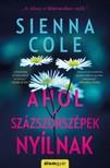 Sienna Cole - Ahol a százszorszépek nyílnak [eKönyv: epub, mobi]
