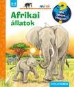 Daniela Prusse - Afrikai állatok - Mit? Miért? Hogyan? mini
