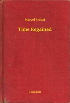 Marcel Proust - Time Regained [eKönyv: epub, mobi]