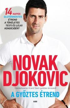 Novak Djokovic - A győztes étrend