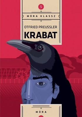 Ottfried Preußler - Krabat - Móra Klassz