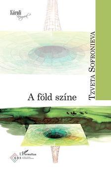 Tzveta Sofronieva - A föld színe