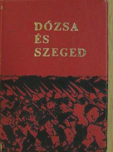 Czibula Antal - Dózsa és Szeged (minikönyv) [antikvár]
