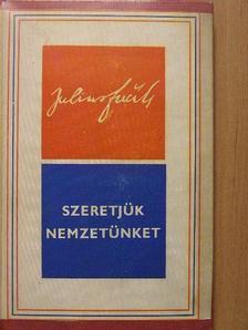 Julius Fucik - Szeretjük nemzetünket [antikvár]
