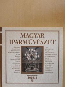 Bakallár József - Magyar Iparművészet 2002/3. május-június [antikvár]