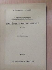 Dr. Farkas János - Történelmi materializmus II. [antikvár]