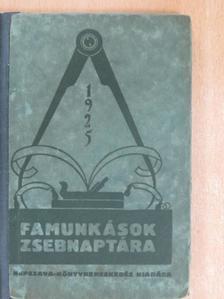 Famunkások Zsebnaptára 1925 [antikvár]