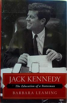 Barbara Leaming - Jack Kennedy: The Education of a Statesman [antikvár]