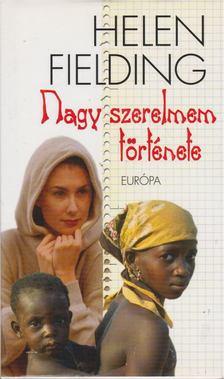 Helen Fielding - Nagy szerelmem története [antikvár]