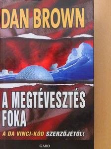 Dan Brown - A megtévesztés foka [antikvár]