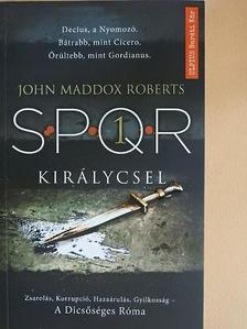 John Maddox Roberts - Királycsel [antikvár]