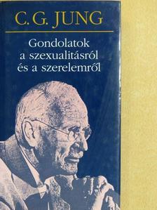 C. G. Jung - Gondolatok a szexualitásról és a szerelemről [antikvár]