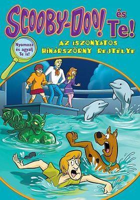 James Gelsey - Scooby-Doo és Te! - Az iszonyatos  hínárszörny rejtélye