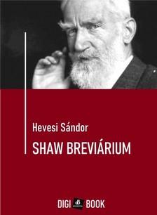 HEVESI SÁNDOR - Shaw breviárium [eKönyv: epub, mobi]