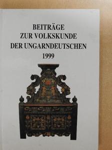 Anikó Szilágyi - Beiträge zur Volkskunde der Ungarndeutschen 1999 [antikvár]