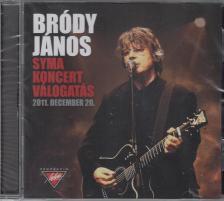 Bródy János - BRÓDY JÁNOS KONCERT VÁLOGATÁS CD - SYMA CSARNOK 2011.12.20. -