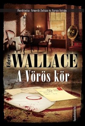 Edgar Wallace - A Vörös kör