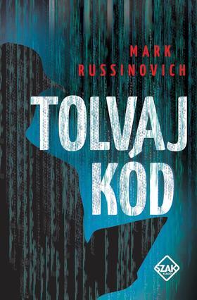 Mark Russinovich - Tolvaj kód