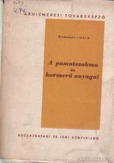 Kovács János - A pamutszakma és korszerű anyagai [antikvár]