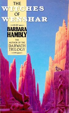 HAMBLY, BARBARA - The Witches of Wenshar [antikvár]