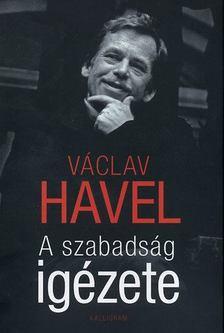 Václav Havel - A szabadság igézete [antikvár]