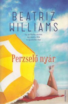 Beatriz Williams - Perzselő nyár [antikvár]
