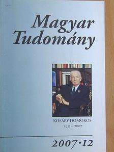 Bruhács János - Magyar Tudomány 2007. december [antikvár]