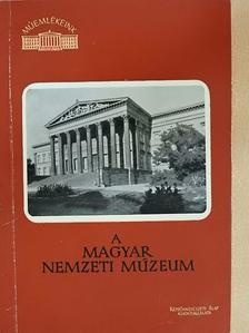 Zádor Anna - A Magyar Nemzeti Múzeum [antikvár]