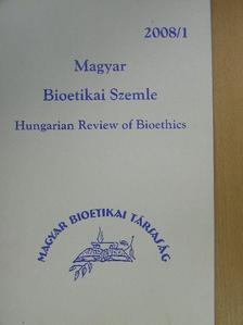Hámori Antal - Magyar Bioetikai Szemle 2008/1 [antikvár]