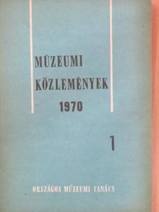 Béni Miklósné - Múzeumi Közlemények 1970/1. [antikvár]