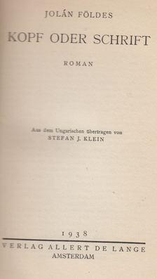 Földes Jolán - Kopf oder Schrift [antikvár]