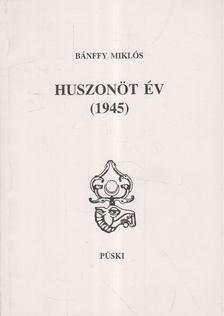 Gróf Bánffy Miklós - Huszonöt év [antikvár]