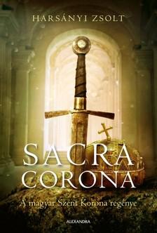 Harsányi Zsolt - Sacra corona [eKönyv: epub, mobi]