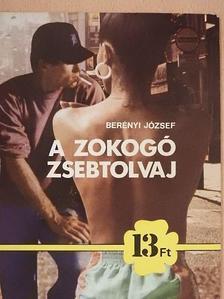 Berényi József - A zokogó zsebtolvaj [antikvár]